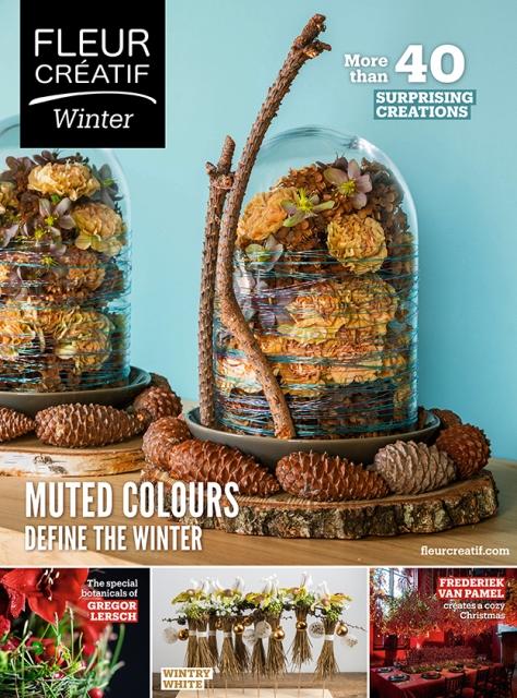 floral art magazine Fleur Creatif winter 2019 gregor lersch frederiek van Pamel christmas flower art www.fleurcreatif.com