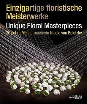 master florist Einzigartige floristische Meisterwerke Nicole Von Boletzky Academy of Flowerdesign book illustrations graduates floral creations floral art flowers inspiration masterpieces Unique Floral Masterpieces