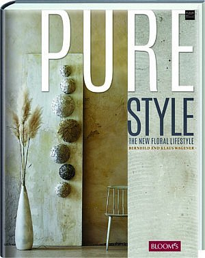 pure style new book bookshop webshop bookstore e-shop books floral art floral design flowers plants interior klaus wagener famous florist world championship master florist floral design creations diy do it yourself inspiration magazine fleur creatif