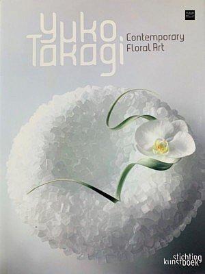 yuko takagi book contemporary flroal art japanese flowers ikebana