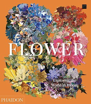FLOWER. Exploring the World in Bloom new book floral book fluer bookshop webshop floral art floral design flower arrangements creations work inspiration ideas botanicals information fleur creatif magazine art book lovers of flowers and art