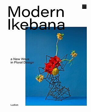 Modern Ikebana fleur creatif magazine floral art floral artists japense floral art floral design floristry florists flower arrangement books bookstore bookshop webshop floral books inspiration ideas