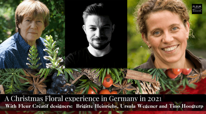 Fleur Créatif Magazine: Come and join ECT Travel in Germany for a fabulous floral workshop adventure with Fleur Créatif designers Brigitte Heinrichs, Ursula Wegener and Tino Hoogterp