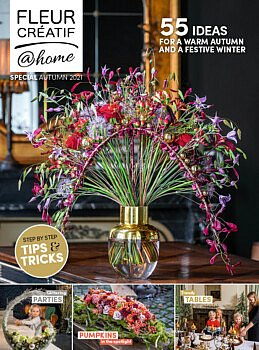 New in the Fleur Creatif bookshop: Fleur Créatif @ Home Special Autumn 2021. Flower arranging magazine with lots of floral DIY ideas for autumn, winter, Christmas and the holiday season.